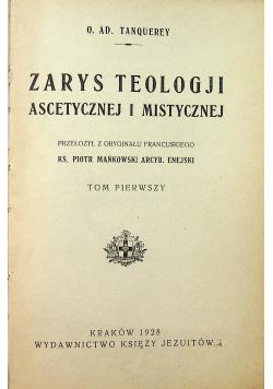 Zarys teologji ascetycznej i mistycznej Tom I 1928 r.