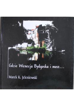 Gdzie wenecja Bydgoska i most