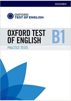 Oxford Test of English B1 Practice Tests