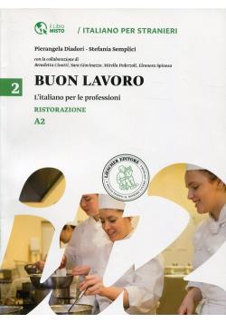 """Buon lavoro 2 L""""italiano per le professioni Ristorazione A2"""