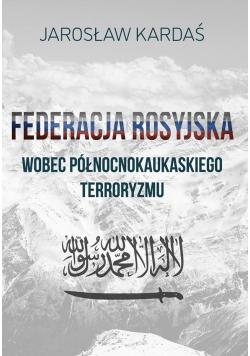 Federacja rosyjska wobec północnokaukaskiego..