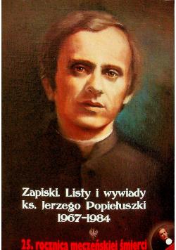 Zapiski listy i wywiady ks Jerzego Popiełuszki 1967 1984