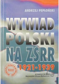 Wywiad Polski na ZSRR 1921 1939