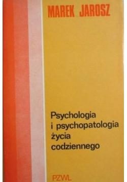 Psychologia i psychopatologia życia codziennego
