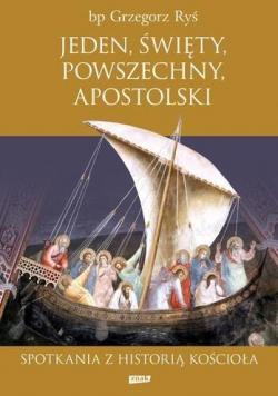 Jeden święty powszechny apostolski