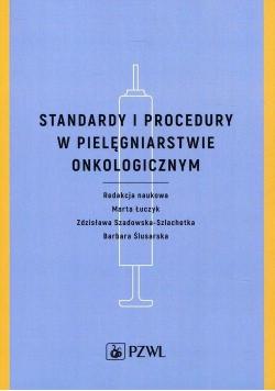 Standardy i procedury w pielęgniarstwie...