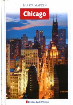 Miasta marzeń Chicago