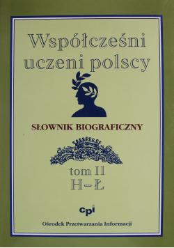 Współcześni uczeni polscy Słownik biograficzny Tom II