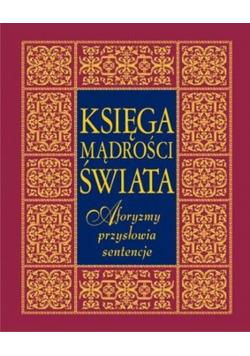 Księga mądrości świata aforyzmy przysłowia sentencje
