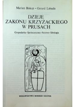 Dzieje Zakony Krzyżackiego w Prusach