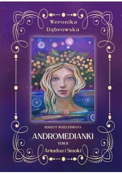 Andromedianki T.2 Ariadna i Smoki