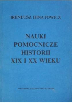 Nauki pomocnicze historii XIX i XX wieku