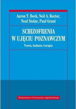 Schizofrenia w ujęciu poznawczym