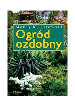 Ogród ozdobny - Marek Majorowski