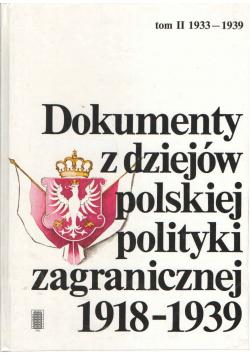 Dokumenty z dziejów Polskiej polityki zagranicznej 1918 1939 tom II