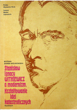 Stanisław Ignacy Witkiewicz a modernizm