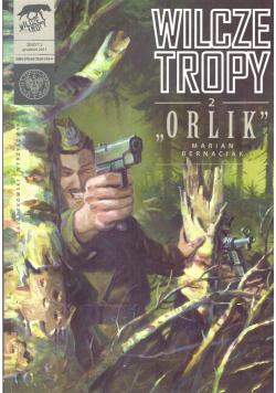 Wilcze Tropy 2 Orlik. Marian Bernaciak