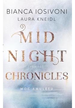 Mindnigcht chronicles T.1 Moc amuletu