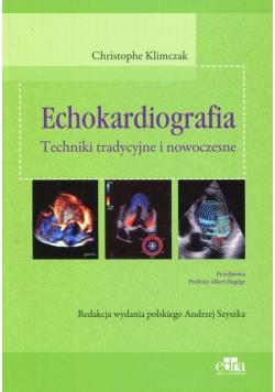 Echokardiografia Techniki tradycyjne i nowoczesne