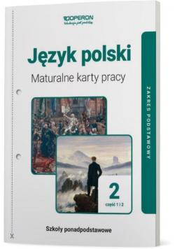 Język polski LO 2 Maturalne karty pracy ZP cz.1-2