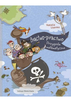 Bractwo piractwo Przygoda matematyczna