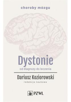 Dystonie. Od diagnozy do leczenia