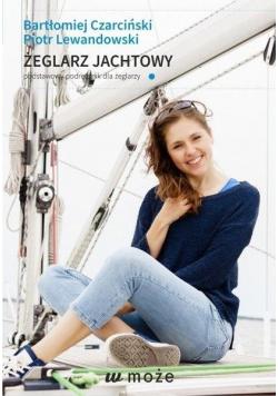Żeglarz jachtowy - podstawowy podręcznik...