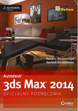 Autodesk 3ds Max 2014 Oficjalny podręcznik