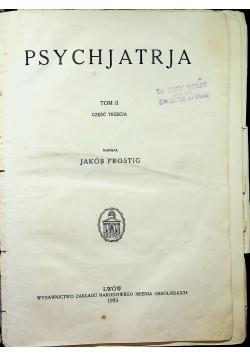 Psychjatrja Tom II Część 3 1933 r.
