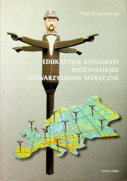 Edukacyjne konteksty regionalizmu stowarzyszenia społeczne
