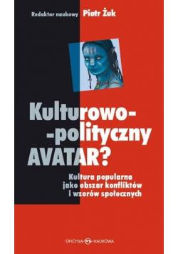Kulturowo-polityczny AVATAR?