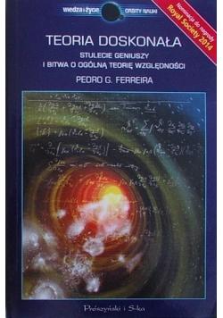 Teoria doskonała Stulecie geniuszy i bitwa o ogólną teorię względności