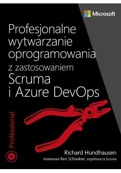 Profesjonalne wytwarzanie oprogramowania z zastosowaniem Scruma i usług Azure DevOps