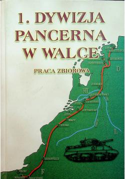 1 Dywizja Pancerna w Walce