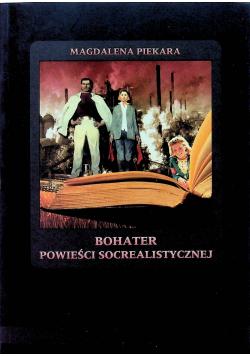 Bohater powieści socrealistycznej
