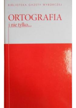 Ortografia i nie tylko