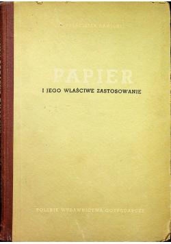 Papier i jego właściwe zastosowanie