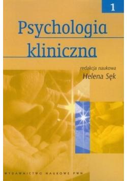 Psychologia kliniczna Tom I