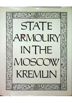 State armoury in the Moscow Kremlin