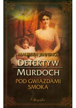 Detektyw Murdoch Pod gwiazdami Smoka