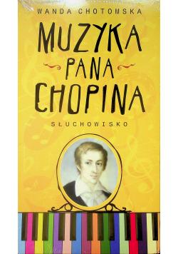 Muzyka Pana Chopina  Audiobook Nowa