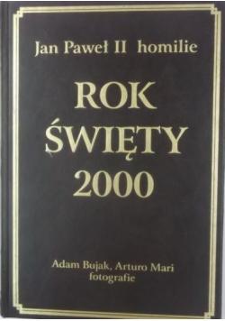 Rok święty 2000 Jan Paweł II homilie