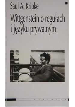 Wittgenstein o regułach i języku prywatnym