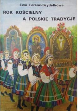 Rok kościelny a polskie tradycje