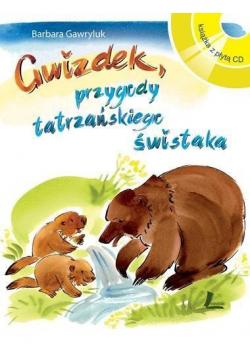 Gwizdek Przygody tatrzańskiego świstaka plus  CD