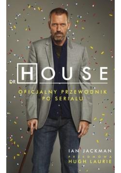 Dr House Oficjalny przewodnik po serialu