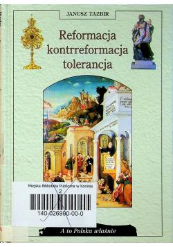 Reformacja kontrreformacja tolerancja
