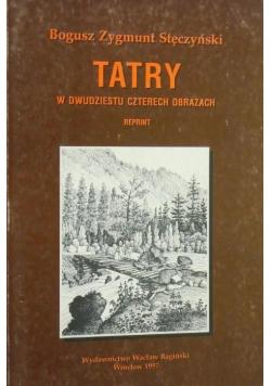 Tatry w dwudziestu czterech obrazach reprint 1860 r