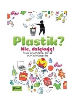 Plastik? Nie, dziękuję!