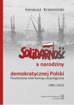 Solidarność a narodziny demokratycznej Polski